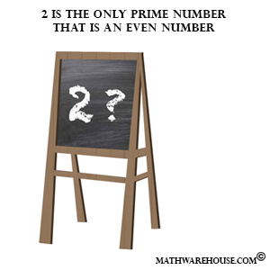 two is the only even prime number