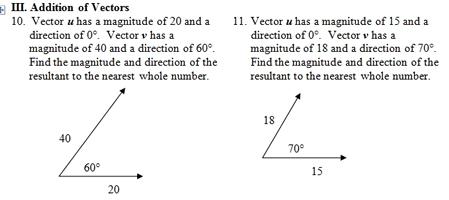 Vector Worksheet (pdf) with key. Focuses on resultant ...